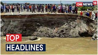 Rains Wash Away Newly Constructed Bridge In Bihar Ahead Of Launch By CM   Top 18   CNN News18