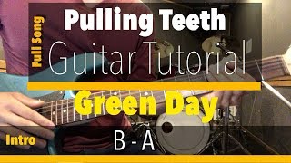 ​ Pulling Teeth Guitar Lesson Full Song (Green Day)(Tutorial)