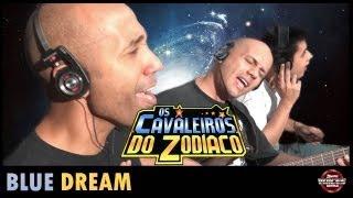 Os Cavaleiros do Zodíaco (Saint Seiya) - Blue Dream (Acoustic Version) - Anime Voices Brasil