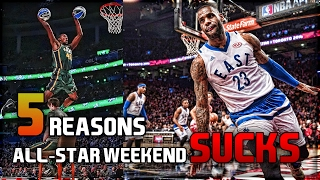5 Reasons All-Star Weekend SUCKS