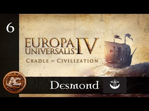 Desmond #6 || EU4 Cradle of Civilization Gameplay ITA