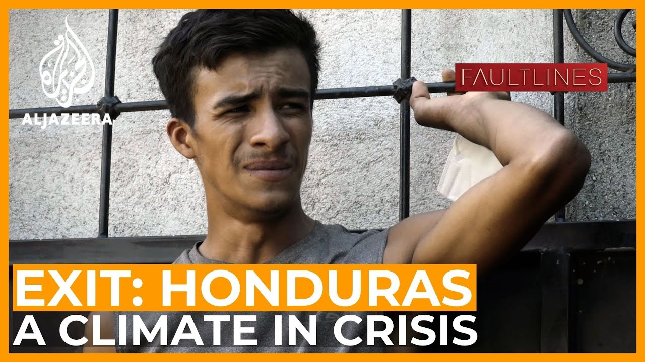 Download Exit Honduras: A climate in crisis | Fault Lines