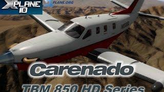Carenado TBM 850 HD Series for X-plane 10
