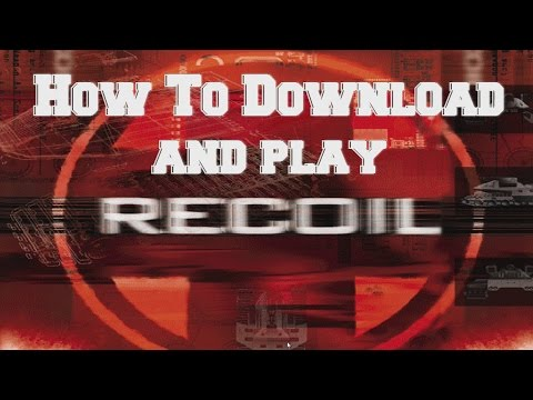 Recoil Pc Game 1999 - How to download and play