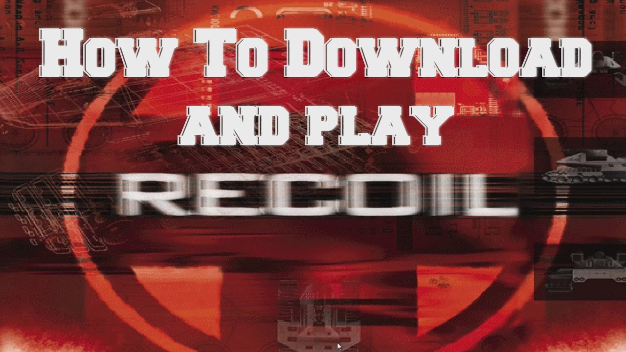 Full recoil pc game.