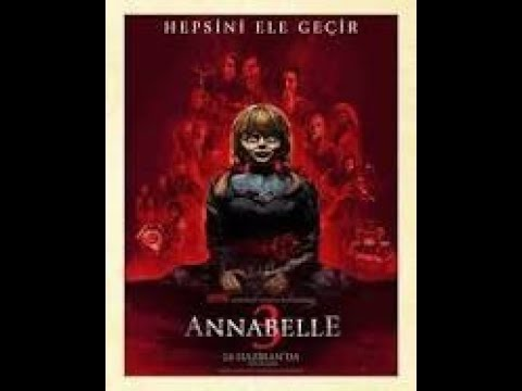 Annabelle 3 Gelmiş Geçmiş En Korkunç Filim 2019 ✔️ TÜRKÇE DUBLAJ ✔️ 720P HD