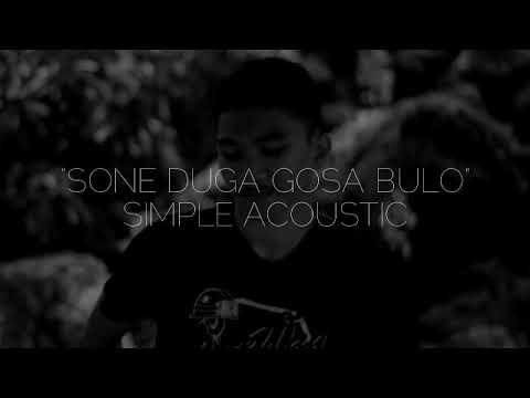 Sone Duga Gosa Bulo - Simple Acoustic (Taufik Konoras Cover)