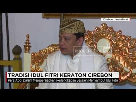 Tradisi Idul Fitri Kasepuhan Keraton Cirebon