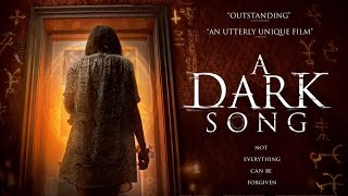 A DARK SONG 2017 Trailer HD OCCULTISM  HORROR