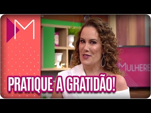 Pratique a gratidão! - Mulheres (07/03/18)