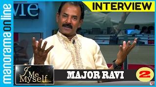 Major Ravi | Exclusive Interview | Part 2 | I Me Myself | Manorama Online