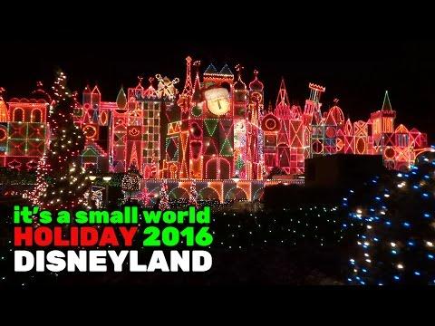 It's a Small World Holiday FULL RIDE during 2016 Christmas season at Disneyland