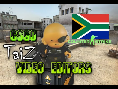 CSGO South Africa  Video Editors Ep1 - Taiz