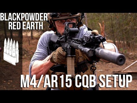 CQB AR15/M4 Setup | Black Powder Red Earth Special