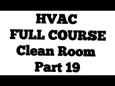 Clean Room part 19 ll HVAC interview Question and Answers