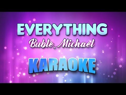 Buble, Michael  Everything Karaoke & Lyrics