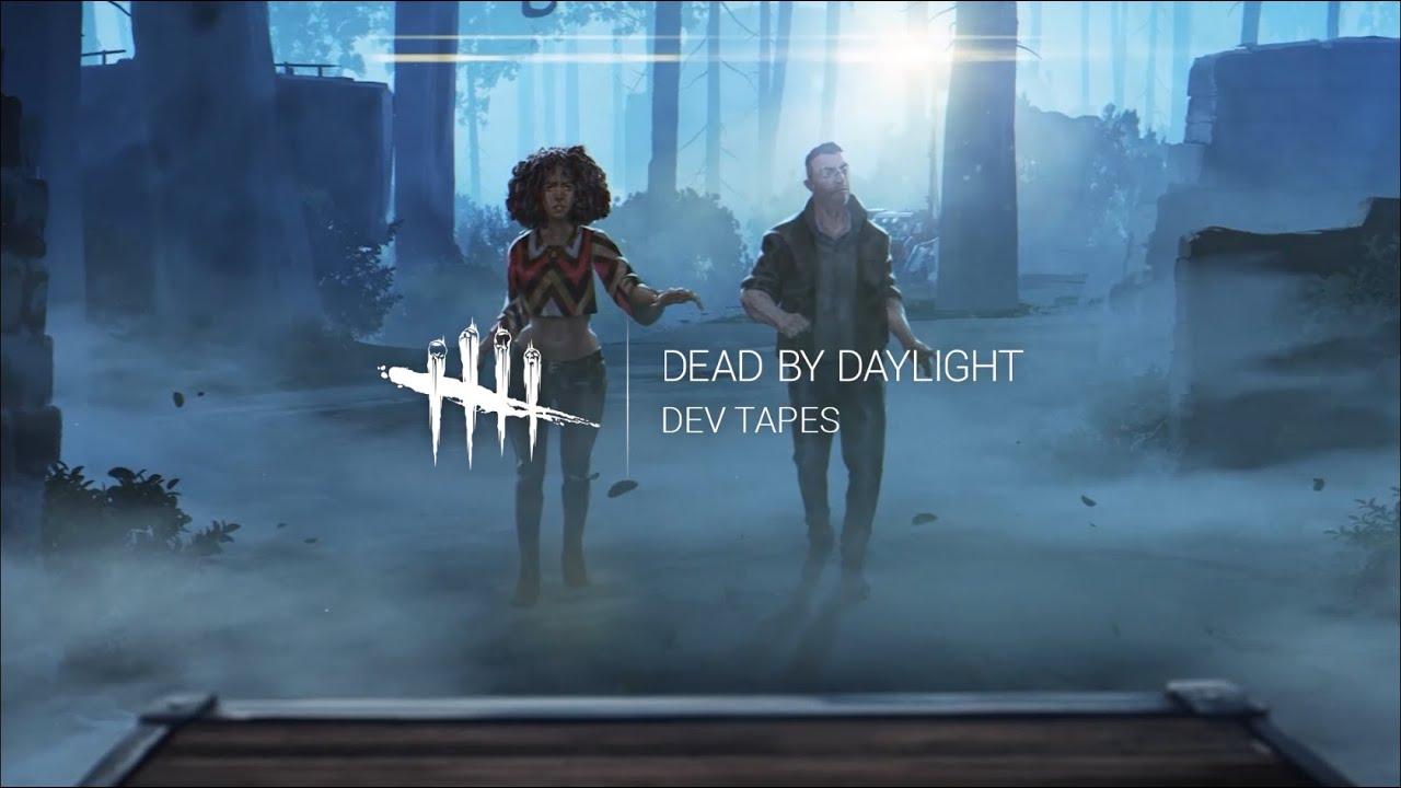 Dead by Daylight | Dev Tapes: Volume 1