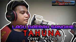 TAHUNA   LAGU POP DAERAH SANGIHE   COVER : FERDY L