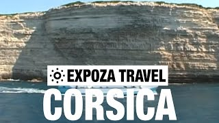 Corsica Vacation Travel Video Guide • Great Destinations