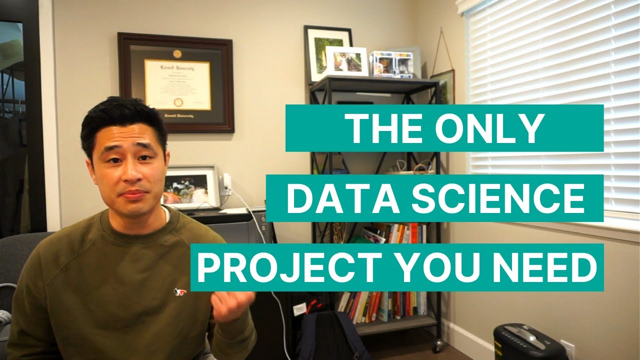 The One and Only Data Science Project You Need