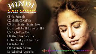 Hindi Romantic Songs - Bollywood Sad Songs Collection - New Heart Broken Songs 2019
