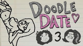 Doodle Date: Scribbly Intimacy - PART 3 - Game Grumps