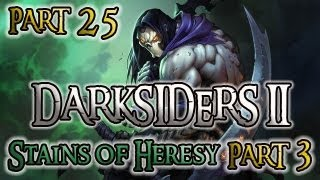 Darksiders 2 Part 25 Stains of Heresy Part 3 Voidwalker Guide