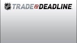 2018 NHL Trade Deadline Day Recap