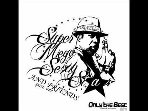 Dr. Feelx - Super Mega Sexy Star (A-Moon Remix)