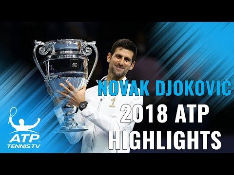 NOVAK DJOKOVIC: 2018 ATP Highlight Reel