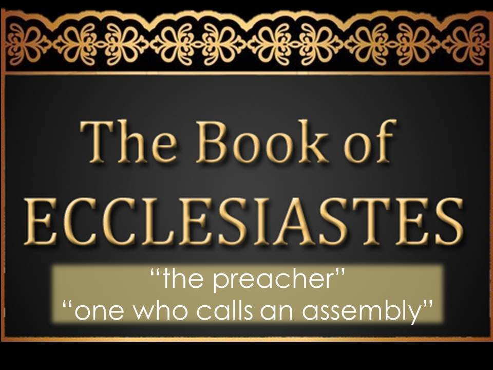 E Bible 101 Lesson 23 The Book Of Ecclesiastes Youtube