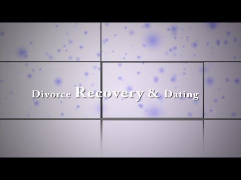 Divorce Recovery and Dating