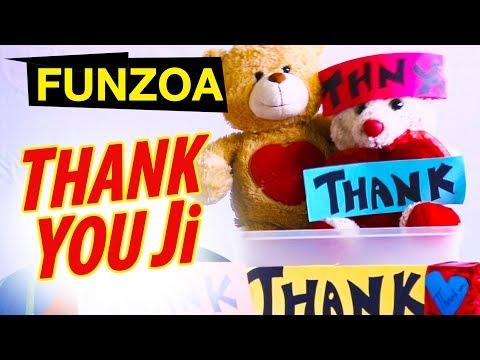 Funzoa - Thank You Ji Song | थैंक यू जी Funny Hindi Thank You Song | Mimi Teddy Bojo Teddy