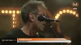 GIT - Es por amor.  Metro 95.1 ( Vivo) 24/11/2017