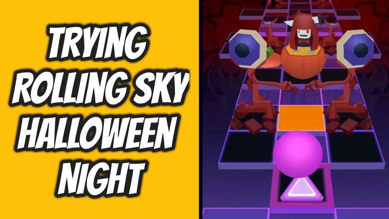 Rolling Sky Halloween Night.Trying Rolling Sky New Level Halloween Night
