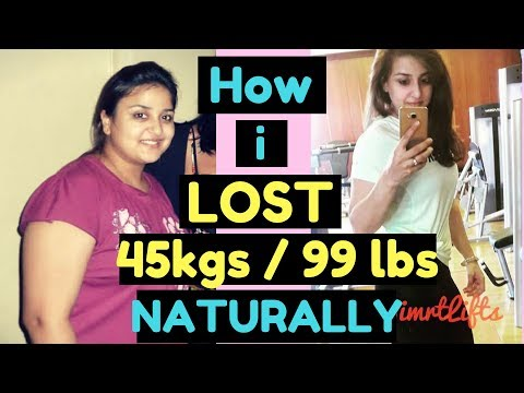 How to lose weight naturally : My 45 kgs weightloss journey