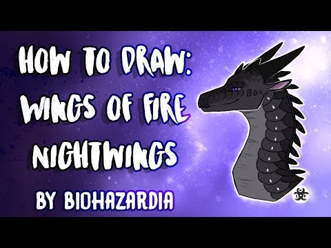 HOW TO DRAW: NightWing - Wings of Fire - Featuring Clearsight - by Biohazardia