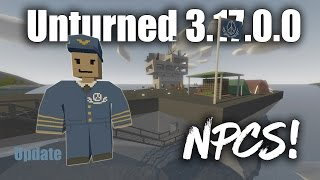 "Unturned 3.17.0.0 ""NPCs and Quests!!"" Update"