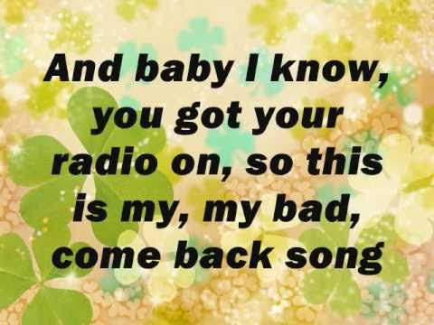 Come back song By: Darius Rucker with lyrics!