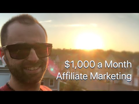 How to Make $1,000 a Month with Affiliate Marketing