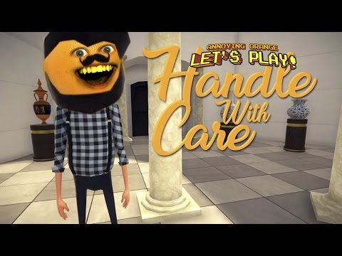 Annoying Orange Plays  Handle With Care