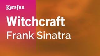 Karaoke Witchcraft - Frank Sinatra *