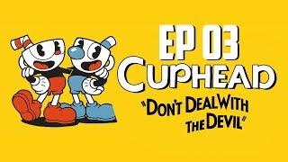 CUPHEAD | ME DESQUICIA LA FLOR | Episodio 3