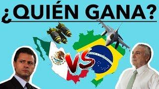 MÉXICO VS BRASIL (2017) - ¿CUÁL ES MEJOR?