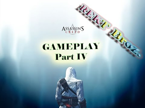 Assassin's Creed - Gameplay Part 4 [HD]