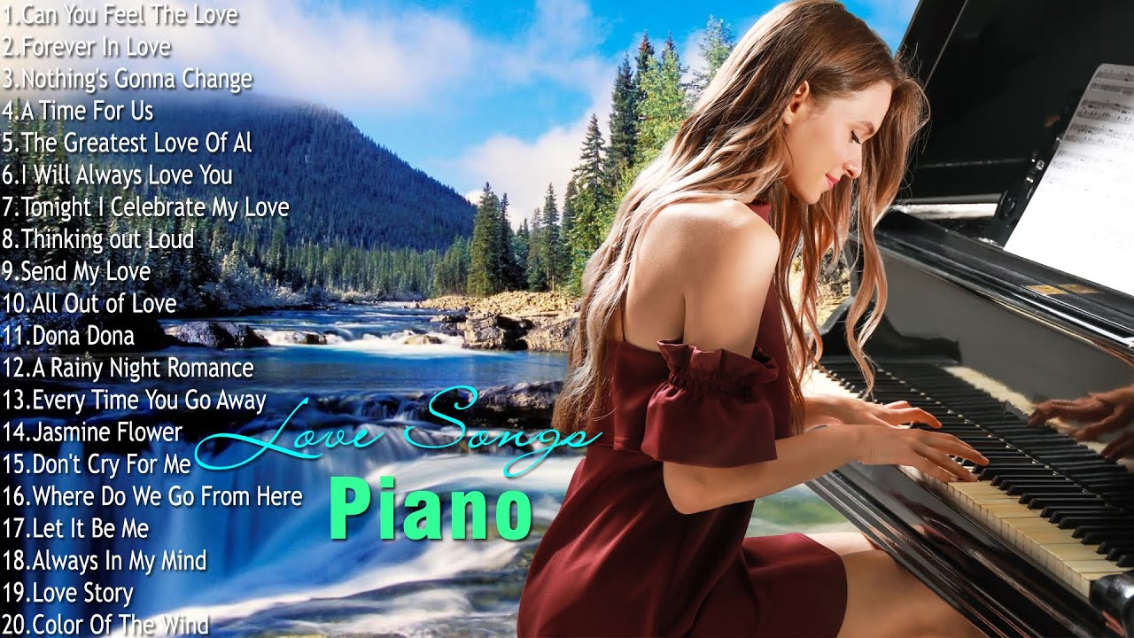Romantic Piano Love Songs Collection - Relaxing Music With Water Sounds For Stress Relief, Study