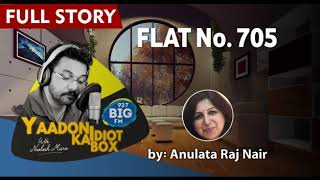 'FLAT No. 705' II FULL STORY II Yaadon Ka Idiot Box Season 5 || Neelesh Misra