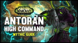 Antoran High Command Mythic Guide - FATBOSS