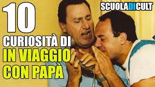 """🌟10 CURIOSITÀ di 🎥 """"In viaggio con papà"""" - ScuolaDiCult"""