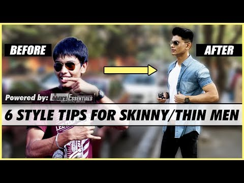 6 Style Tips for SKINNY and THIN Indian Men | Fashion Style Tips for Thin Men | Mayank Bhattacharya
